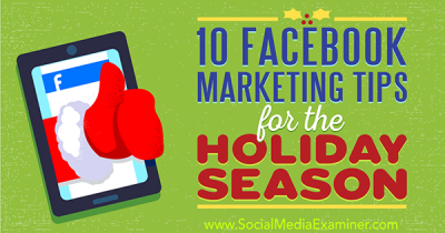 Facebook Holiday Marketing