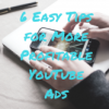 6 tips for YouTube Advertising